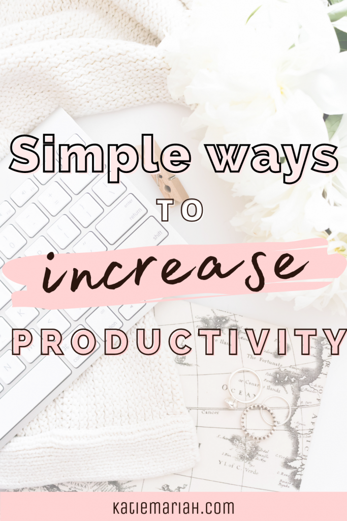 Simple Ways to Increase Productivity Pinterest Pin