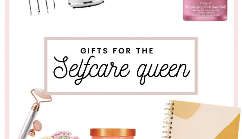 Self-care gifts for her