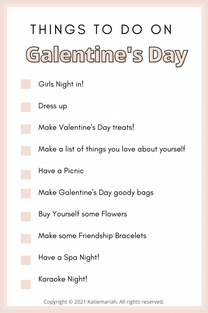 Things to do on Galentine's Day 2021